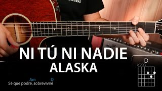 Acordes Alaska - Mil Campanas / Ni Tú Ni Nadie (acordes guitarra)