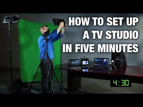 Setup a TV Studio in Five Minutes