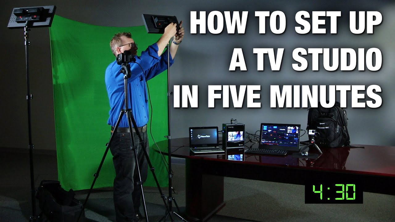 How To Setup A Television Studio In Five Minutes Youtube