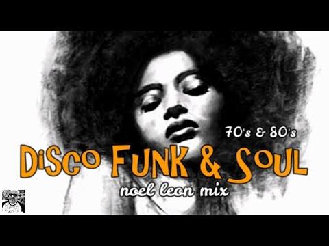 Classic Old School Disco Funk And Soul Mix #87 - Dj Noel Leon