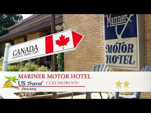 Mariner Motor Hotel - Collingwood Hotels, Canada