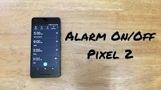 Як увімкнути/вимкнути будильник Гугл Піксель 2 / ХL