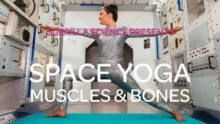 Mission 1 Muscles&Bones | SPACE YOGA | GuerillaScience