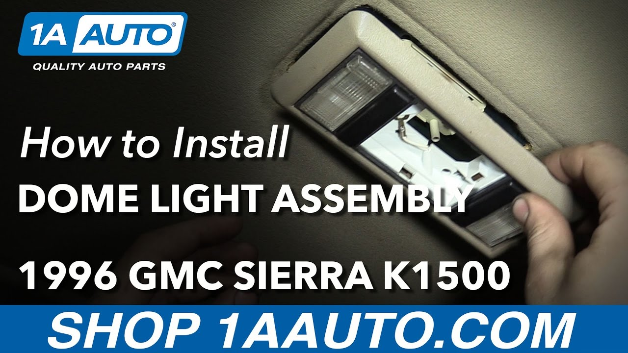 hight resolution of how to replace dome light 88 98 gmc k1500