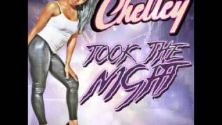Chelley - Took The Night