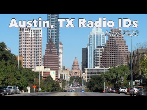 Austin, TX AM-FM-HD Radio Station IDs (May 2020)