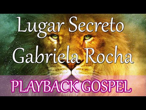 Lugar secreto - Gabriela Rocha - Playback legendado
