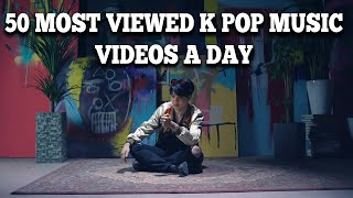 50 Most Viewed K Pop Music Videos a Day (January 2018 - Week 1)