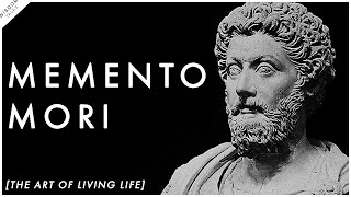 """MEMENTO MORI"" - The Art of LIVING LIFE To The Fullest 