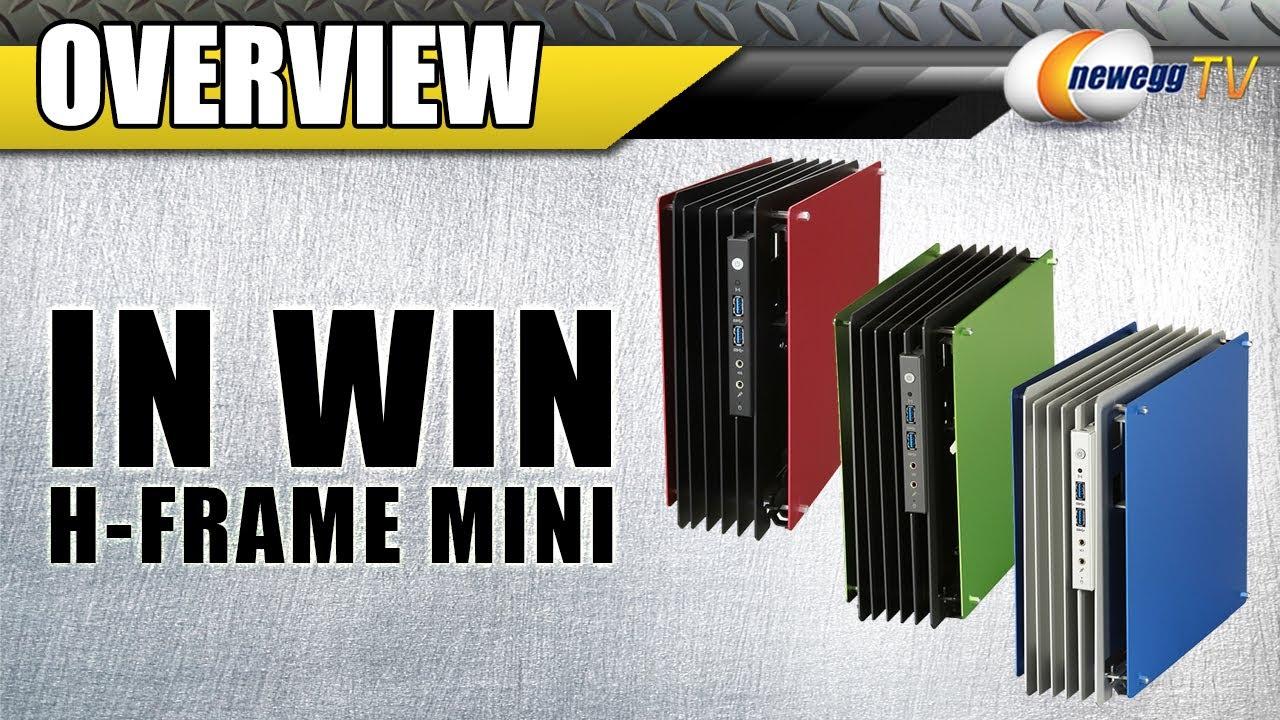 IN WIN H Frame Mini Aluminum Mini ITX Computer Case 180W Power Supply  Overview   Newegg TV   YouTube