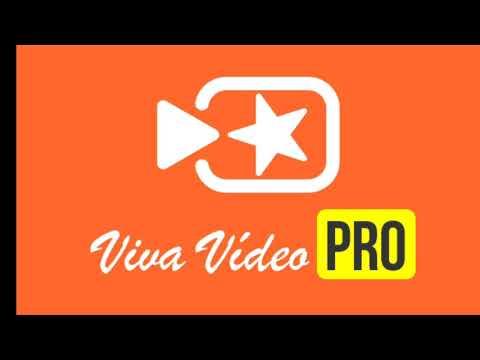 Viva Video Pro Apk 2018