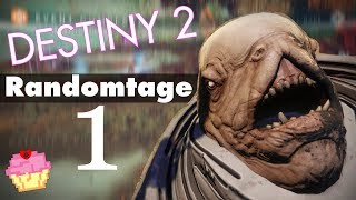 Destiny 2 | Randomtage 1 | Spinfoil Hats