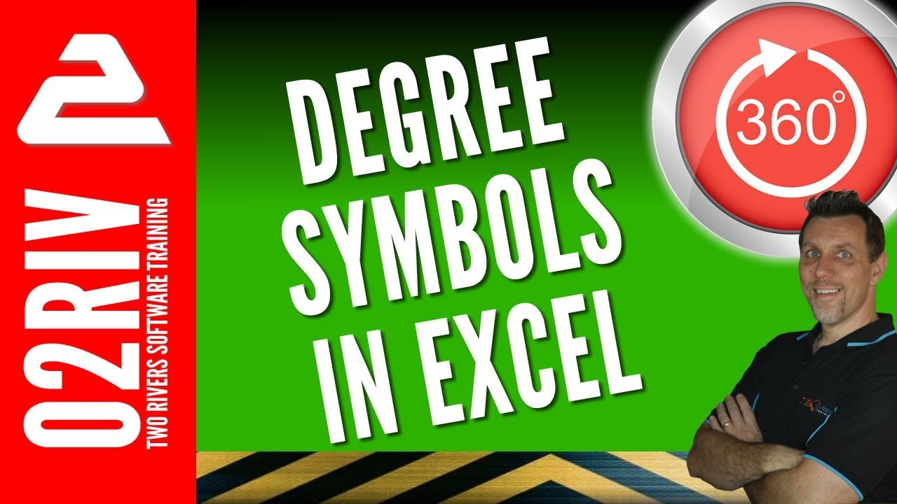 How To Display An Excel Degree Symbol Choose Your Method Youtube