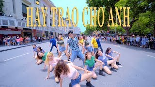 [VPOP IN PUBLIC] HÃY TRAO CHO ANH - Sơn Tùng M-TP ft. Snoop Dogg by BLACKCHUCK | LizPST Choreography