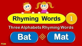 Rhyming Words | phonics Rhyming | Three Alphabets Words | ( Rhymes ) Part -1 | Rhymes for Children