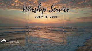 July 11, 2021 Sunday Worship Service at Cherryvale UMC, Staunton, VA