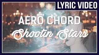 Download Lagu Aero Chord - Shootin Stars (feat. DDARK) [LYRICS]  • No Copyright Sounds • mp3