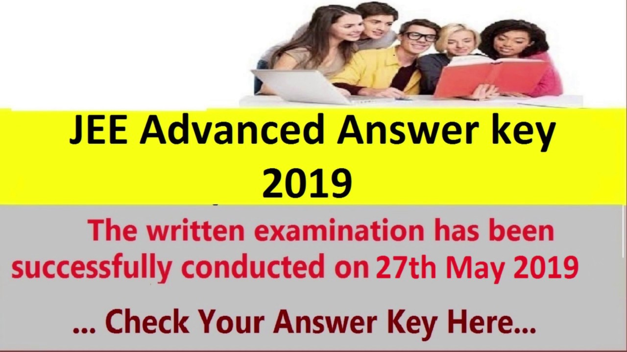 JEE Advanced Answer key 2019 Exam Solution A, B, C, D