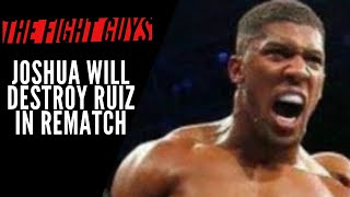 Why Anthony Joshua Will DESTROY Andy Ruiz In The Rematch | The Fight Guys