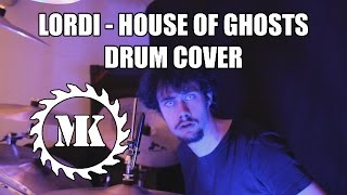 Lordi - House of Ghosts - Drum Cover by Mr.Killjoy