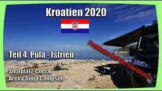 Camping Urlaub Kroatien 2020 - Teil IV - Stellplatz-Check Arena Stoja Campsite - Pula