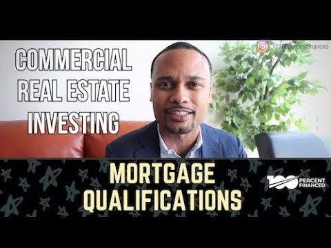 4 Things To Know When Qualifying For A Commercial Mortgage