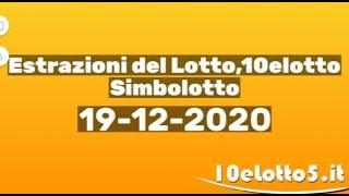 Estrazioni del lotto: lotto 10elotto superenalotto e simbolotto di oggi 19 dicembre 2020