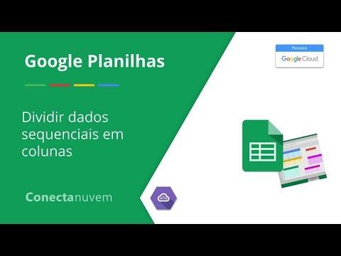 Como dividir dados sequenciais em colunas utilizando o Google Planilhas