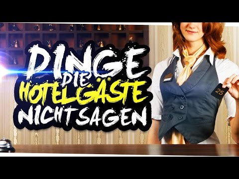 DINGE, DIE HOTELGÄSTE NICHT SAGEN