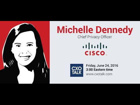 #179: Digital Privacy with Michelle Dennedy, Chief Privacy Officer, Cisco