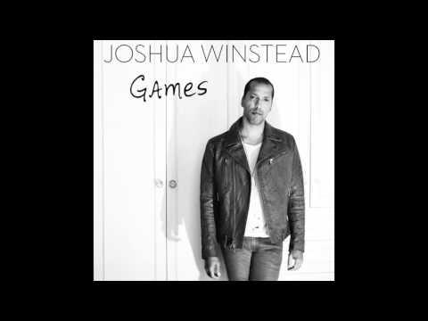 Joshua Winstead - Games