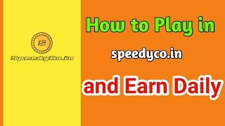 How I Earn From Speedyco.in  full Explanation with Payment proof /speedycoin