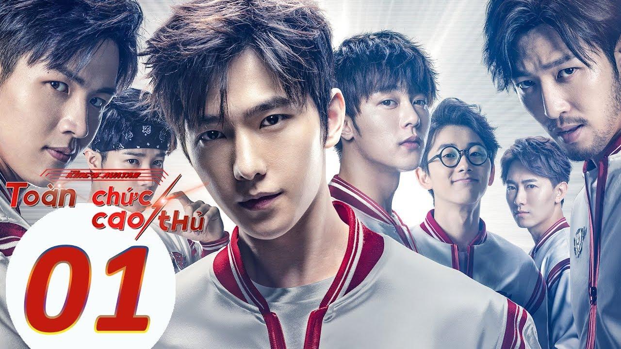 Phim Thể Thao Điện Tử 2019   Toàn Chức Cao Thủ – Tập 01 (Vietsub)   WeTV Vietnam