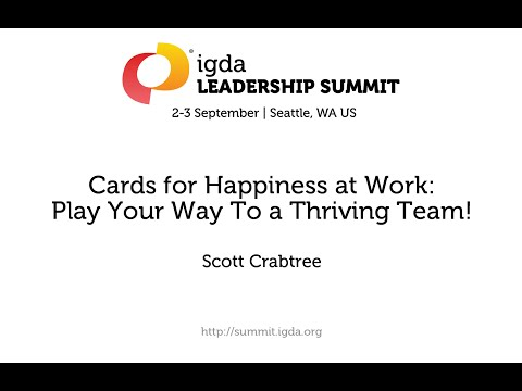 2015 IGDA Leadership Summit: Cards for Happiness at Work