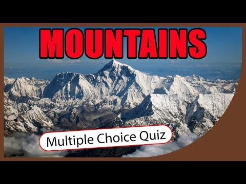 Q★ | Mountains of the World | MULTIPLE CHOICE TEST | Q-Star Quiz Channel