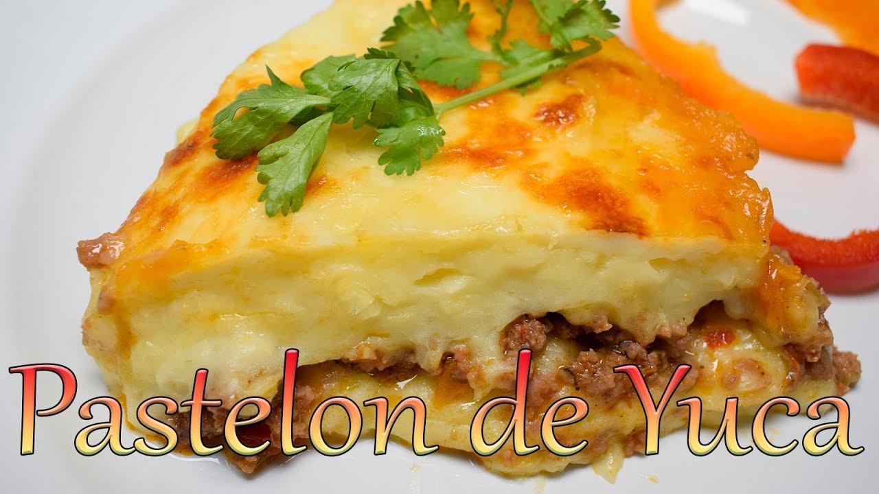 Pastelon De Yuca Con Carne De Res Y Queso Cocinando Con Yolanda Youtube