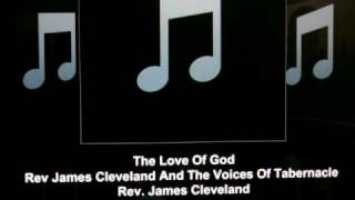 Rev James Cleveland & The Voices Of Tabernacle: The Love Of God
