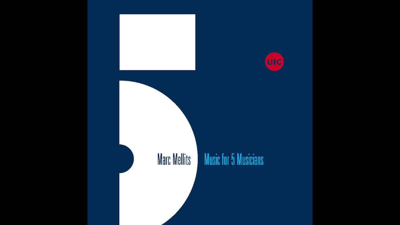 Marc Mellits: Music for 5 Musicians