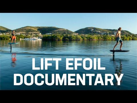Lift eFoil Mini Documentary