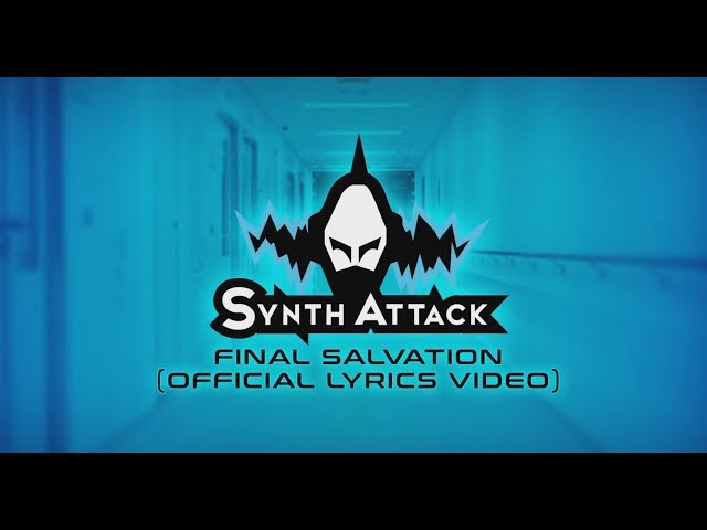 SynthAttack - Final Salvation (Official Lyrics Video)