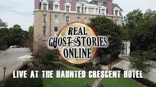 Real Ghost Stories Live At The Crescent Hotel