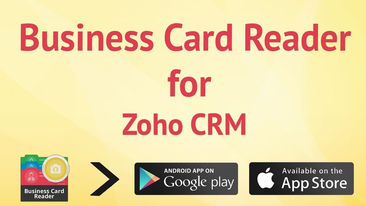 Business card reader for zoho crm youtube reheart Choice Image