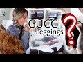$2,200 Gucci Leggings?! WHY U SO MUCH $$$