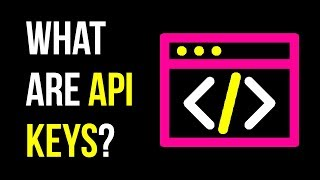 What are API Keys? | Using API Keys