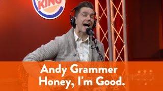 Andy Grammer - Honey, I'm Good. (LIVE) | The Kidd Kraddick Morning Show