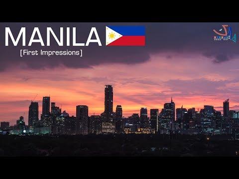 Manila, Philippines [FIRST IMPRESSIONS]