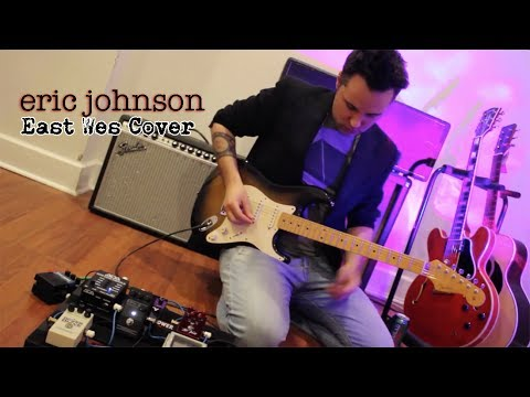 Eric Johnson  - East Wes Guitar Cover - Brendan Mowat Smith