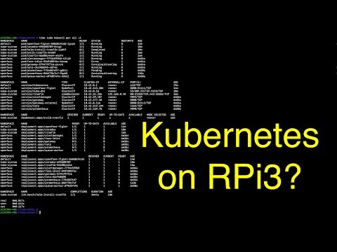 Should you install Kubernetes on RPi3?
