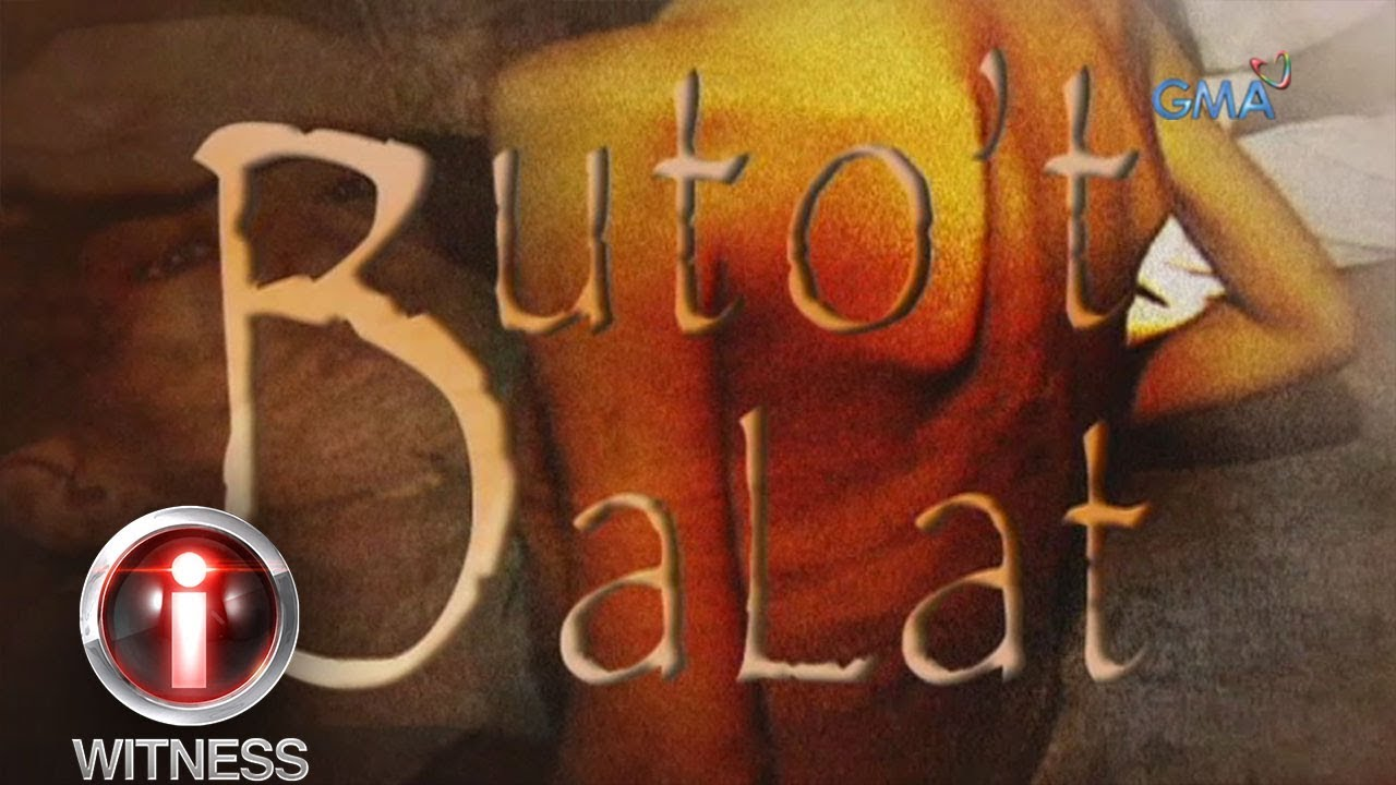documentary butot balat A history of english theaters evolution through the effects of different cultures  documentary butot balat relationship between critical thinking and decision.