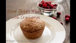 Healthy Cranberry Greek Yogurt Muffins